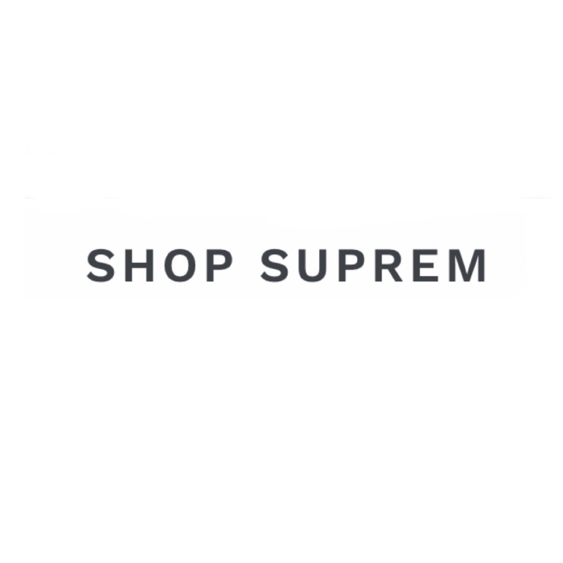 Shop Suprem Coupons and Promo Code